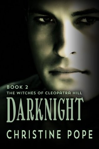 Darknight Witches Of Cleopatra Hill 2 Christina Pope