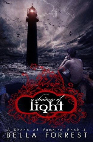 A Shadow of Light – A Shade of Vampire – Bella Forrest | Everything ...
