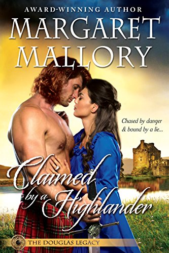 Claimed By A Highlander Douglas Legacy 2 Margaret Mallory